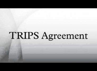 Agreement on Trade – Related Aspects of Intellectual Property Rights (TRIPS Agreement)