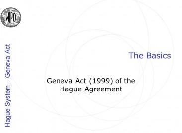 Geneva Act of Hague Agreement Concerning the International Registration of Industrial Designs, 1999