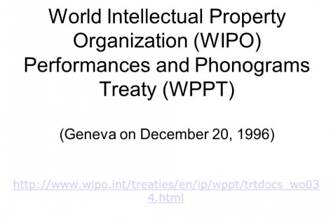 WIPO Performances and Phonograms Treaty (WPPT)